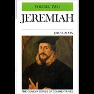 Jeremiah 10-19 Geneva Commentary Series, volume 2 by John Calvin (Hardcover)