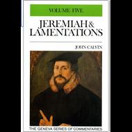 Jeremiah 48-50 Geneva Commentary Series, volume 5 by John Calvin (Hardcover)