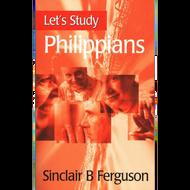 Let's Study Philippians by Sinclair B. Ferguson (Paperback)