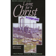 Living for Christ In a Pagan World by Michael Bentley (Paperback)