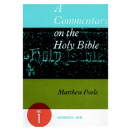 Matthew Poole Commentary On The Holy Bible, 3 Volume Set by Matthew Poole (Hardcover)