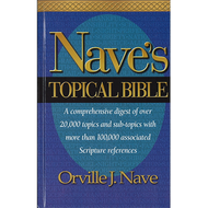 Nave's Topical Bible by Orville J. Nave (Hardcover)