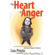 Heart of Anger by Lou Priolo (Paperback)
