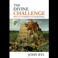 Divine Challenge by John Byl (Paperback)