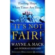"""It's Not Fair!"" by Wayne A. Mack with Deborah Howard (Paperback)"