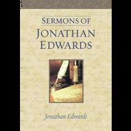 Sermons of Jonathan Edwards by Jonathan Edwards (Hardcover)