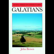 Galatians Geneva Series of Commentaries by John Brown (Hardcover)