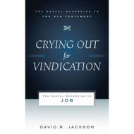 Crying Out For Vindication by David R. Jackson (Paperback)