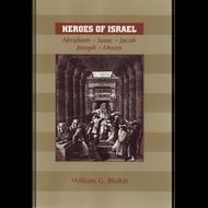 Heroes of Israel by William G. Blaikie (Paperback)