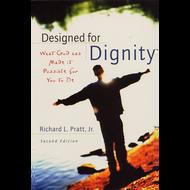 Designed for Dignity (Paperback) by Richard L. Pratt, Jr.