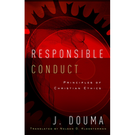 Responsible Conduct by J. Douma (Paperback)