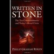 Written in Stone by Philip Graham Ryken (Paperback)
