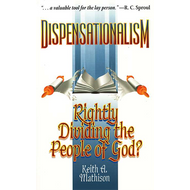 Dispensationalism: Rightly Dividing the People of God? by Keith A. Mathison (Paperback)