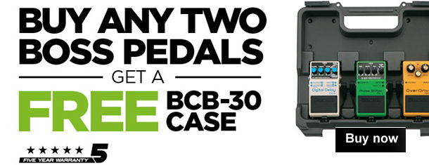 Promotion - Buy any 2 Boss pedals and get a FREE BCB-30 case