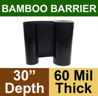 "Bamboo Barrier - Rhizome Barrier -  30"" x 100' Roll - 60 mil Thickness"