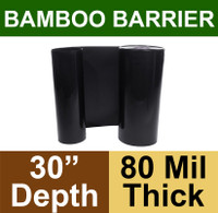 "Bamboo Barrier - Rhizome Barrier - 30"" x 100' Roll - 80 mil Thickness"