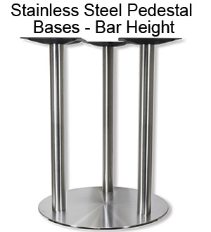 Stainless Steel Pedestal Bases - Bar Height