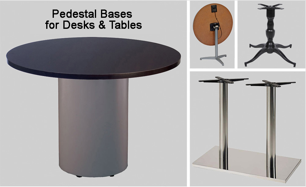 Pedestal Bases for Desks & Tables | Quick Free Shipping