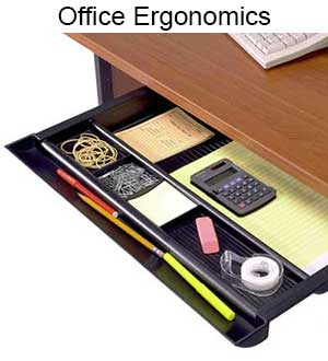 Ergonomic Office Accessories and Hardware