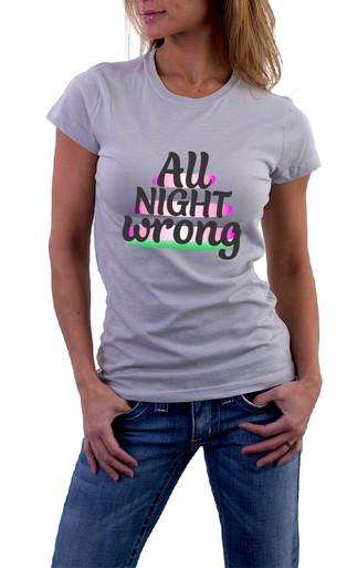 All night wrong T-Shirt