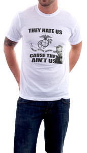 They hate us T-Shirt