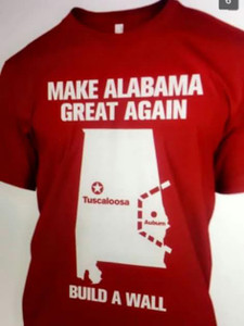 Make Alabama Great Again Build a Wall Shirt