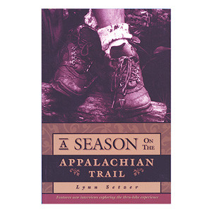 A Season on the Appalachian Trail