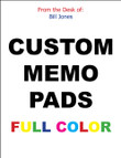 MEMO PADS, NOTEPADS, SCRATCH PADS!! - 16 Custom Full Color  - $14.95