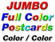Jumbo Double Sided 4/4 Color Postcards - From $52