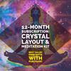 12-Month Subscription: Crystal Layout + Meditation Kit