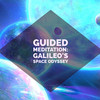 Guided Meditation: Galileo's Space Odyssey