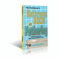 The Familyman's Bathroom Book of Fathering