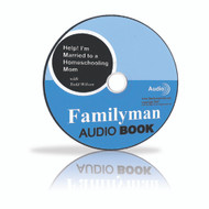 Audio CD - Help! I'm Married to a Homeschool Mom (Audio Book)