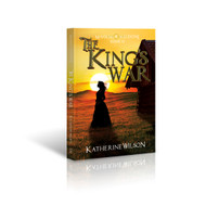 The King's War - by Katherine Wilson