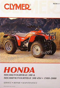 Honda TRX 300 FW Fourtrax CLYMER Service Repair Manual