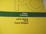 John Deere Parts Catalog 1075 Farm Wagon -ORIG