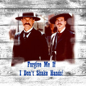 Tombstone Doc Forgive Me Old Wooden Sign 11 x 11 x 1