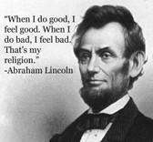 Abraham Lincoln When I Feel Good