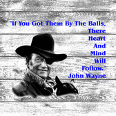 John Wayne Got His Balls Old Wooden Sign 11 x 11 x 1