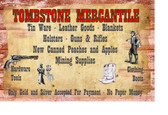Tombstone Mercantile Clothing Tin Ware Guns Rifles  11 X 17 Inches WOOD SIGN