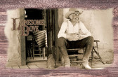 Old Wood Lonesome Dove Gus On Porch Old Wood Sign 11 x 17 X 1