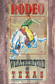 Texas Rodeo Weatheford Tx 1950s Old Wood Sign 11 x 17 X 1