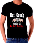 Lonesome Dove Hat Creek Cattle We Don't Rent Pigs  Company T-Shirt
