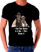 Lonesome Dove I  Hate Rude Behavior In A Man T Shirt