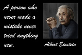Famous Quote Poster  A Person Who Never Made A Mistake Never Tried Anything New. Albert Einstein