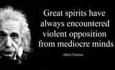 Famous Quote Poster  Albert EinsteinQuote Poster  Great Spirits Have Always Encountered Violent Opposition