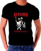 He Washed My Sins Away T Shirt