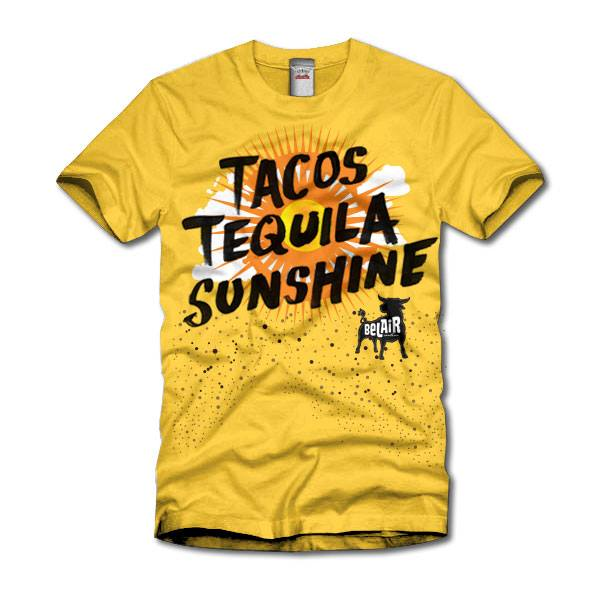Bel Air Tacos Tacos Tequila Sunshine