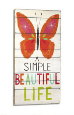 A Simple Beautiful Life Wall Art