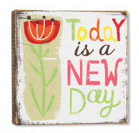 Today is a New Day Wall Art